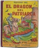 El Dragon del Patriarca (The Dragon of the Patriarch)