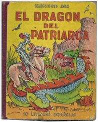 El Dragon del Patriarca (The Dragon of the Patriarch)